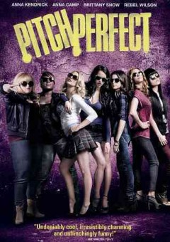 Pitch perfect /  screenplay, Kay Cannon ; director, Jason Moore. - screenplay, Kay Cannon ; director, Jason Moore.