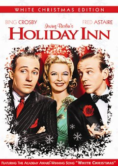 Holiday Inn /  a Paramount picture ; a Mark Sandrich production ; screen play by Claude Binyon ; adaptation by Elmer Rice ; produced and directed by Mark Sandrich.