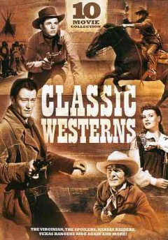 Classic westerns : 10 movie collection.