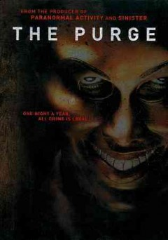 Purge /  Universal Pictures presents a Platinum Dunes/Blumhouse/Why Not production ; produced by Jason Blum [and five others] ; written by James DeMonaco ; directed by James DeMonaco. - Universal Pictures presents a Platinum Dunes/Blumhouse/Why Not production ; produced by Jason Blum [and five others] ; written by James DeMonaco ; directed by James DeMonaco.