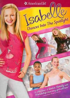American girl : Isabelle dances into the spotlight