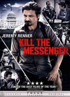 Kill the messenger /  Focus Features presents a Bluegrass Films production ; a film by Michael Cuesta ; written by Peter Landesman ; directed by Michael Cuesta.