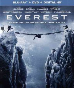 Everest /  Universal Pictures and Cross Creek Pictures present in association with Walden Media ; a Working Title production in association with RVK Studios and Free State Pictures ; produced by Tim Beyan [and five others] ; screenplay by William Nicholson and Simon Beaufoy ; directed by Baltasar Kormákur. - Universal Pictures and Cross Creek Pictures present in association with Walden Media ; a Working Title production in association with RVK Studios and Free State Pictures ; produced by Tim Beyan [and five others] ; screenplay by William Nicholson and Simon Beaufoy ; directed by Baltasar Kormákur.