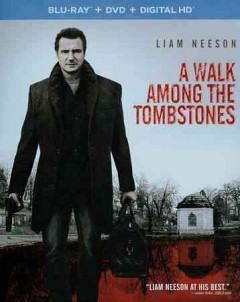 A walk among the tombstones /  director, Scott Frank.