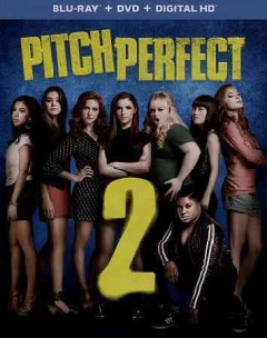 Pitch perfect 2 /  produced by Paul Brooks, Max Handelman, Elizabeth Banks ; written by Kay Cannon ; directed by Elizabeth Banks. - produced by Paul Brooks, Max Handelman, Elizabeth Banks ; written by Kay Cannon ; directed by Elizabeth Banks.