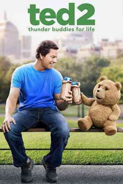 Ted 2 /  written and directed by Seth McFarland.