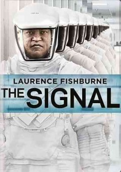 The signal /  Focus Features presents in association with Low Spark Films, IM Global, a Low Spark Films/Automatik production ; produced by Brian Kavanaugh-Jones and Tyler Davidson ; written by William Eubank & Carlyle Eubank and David Frigerio ; directed by William Eubank.