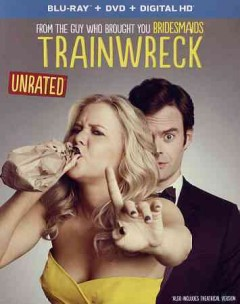 Trainwreck /  written by Amy Schumer ; produced by Judd Apatow, Barry Mendel ; directed by Judd Apatow. - written by Amy Schumer ; produced by Judd Apatow, Barry Mendel ; directed by Judd Apatow.