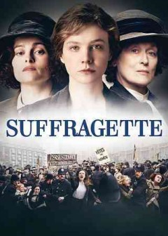 Suffragette /  Focus Features ; Pathé ; Film4 ; BFI ; Ingenious Media ; a Ruby Films production ; produced by Alison Owen and Faye Ward ; written by Abi Morgan ; directed by Sarah Gavron. - Focus Features ; Pathé ; Film4 ; BFI ; Ingenious Media ; a Ruby Films production ; produced by Alison Owen and Faye Ward ; written by Abi Morgan ; directed by Sarah Gavron.