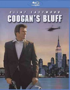 Coogan's bluff /  screenplay by Herman Miller, Dean Riesner and Howard Rodman ; produced and directed by Don Siegel. - screenplay by Herman Miller, Dean Riesner and Howard Rodman ; produced and directed by Don Siegel.