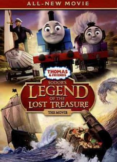 Thomas & friends : Sodor's legend of the lost treasure, the movie.