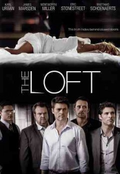 The loft /  produced by Hilde De Laere ... and others ; written by Bart De Pauw ; screenplay by Wesley Stick ; directed by Erik Van Looy.