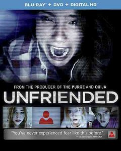 Unfriended /  Universal Pictures and Blumhouse presents a Bazelevs production ; produced by Timur Bekmambetov, Nelson Greaves ; written by Nelson Greaves ; directed by Leo Gabriadze. - Universal Pictures and Blumhouse presents a Bazelevs production ; produced by Timur Bekmambetov, Nelson Greaves ; written by Nelson Greaves ; directed by Leo Gabriadze.