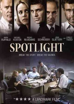 Spotlight /  Open Road Films ; produced by Michael Sugar [and three others] ; written by Josh Singer & Tom McCarthy ; directed by Tom McCarthy.