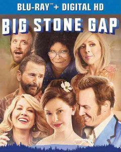 Big Stone Gap /  An Altar Identity Studios production ; produced by Donna Gigliotti, James Spies ; written for the screen and directed by Adriana Trigiani. - An Altar Identity Studios production ; produced by Donna Gigliotti, James Spies ; written for the screen and directed by Adriana Trigiani.