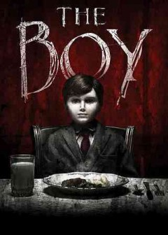 The boy /  Styx Entertainment, Lakeshore Entertainment and Huam Brothers Pictures present ; produced by Tom Rosenberg, Gary Lucchesi, Richard Wright ; written by Stacey Menear.