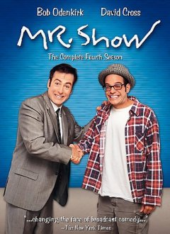 Mr. Show.  Home Box Office. - Home Box Office.