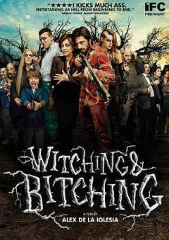 Witching & bitching