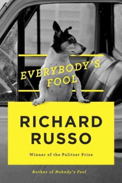 Everybody's Fool / Richard Russo - Richard Russo