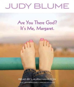 Are you there God? It's me, Margaret /  Judy Blume. - Judy Blume.