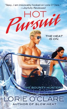 Hot pursuit /  by Lorie O'Clare. - by Lorie O'Clare.