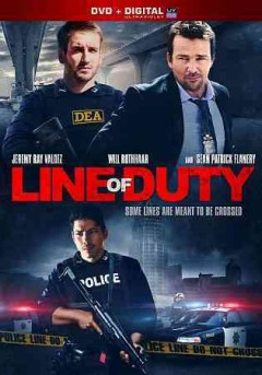 Line of duty /  Armondo Montelongo Productions ; produced by Douglas Spain ; written and directed by Bryan Anthony Ramirez.