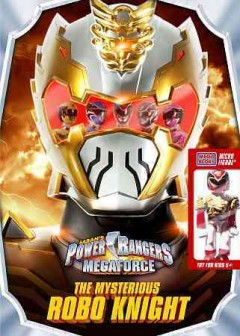 Power Rangers Megaforce. 2 The mysterious Robo Knight