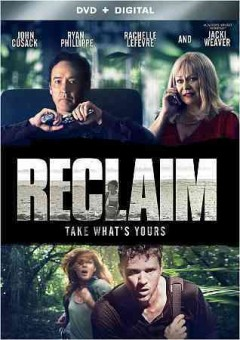 Reclaim /  Lionsgate and Grindstone Entertainment Group present ; written by Carmine Gaeta and Luke Davies ; produced by Brian Etting, Josh Etting ; directed by Alan White.