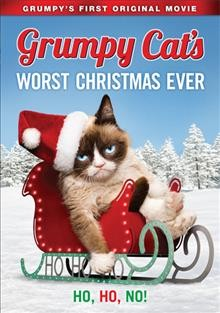 Grumpy cat's worst Christmas ever /  written and directed by Tim Hill.