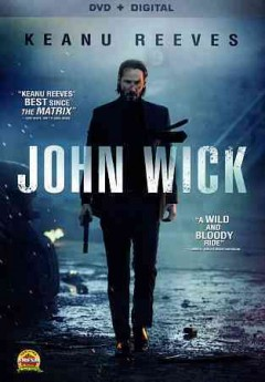 John Wick /  director, David Leitch, Chad Stahelski ; writer, Derek Kolstad.