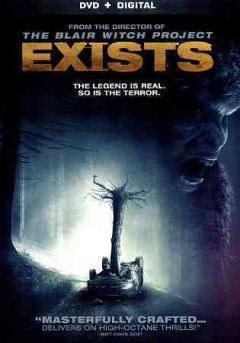 Exists /  Lionsgate, Court Five & Haxan Films present ; directed by Eduardo Sanchez ; written by Jamie Nash ; produced by Robin Cowie [and 3 others].