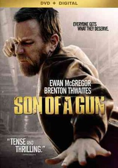 Son of a gun /  an A24 release ; written and directed by Julius Avery.
