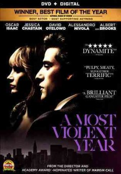 A most violent year /  an A24 release ; in association with Participant Media, Image Nation Abu Dhabi and Filmation Entertainment ; a Before The Door/Washington Square Films/Old Bull Pictures production ; produced by Neal Dodson, Anna Gerb and J.C. Chandor ; written and directed by J.C. Chandor.