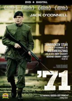 '71 /  Film4, BFI and Creative Scotland present a Crab Apple FIlms and Warp Films production ; director, Yann Demange ; writer, Gregory Burke ; producers, Angus Lamont, Robin Gutch.