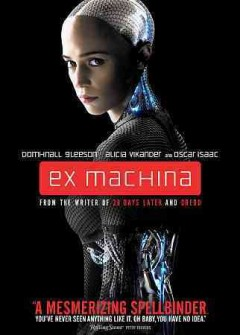 Ex machina /  Universal Pictures International and Film4 present ; a DNA Films production ; produced by Andrew MacDonald and Allon Reich ; written and directed by Alex Garland.