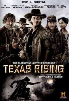 Texas rising [3-disc set] /  ITV Studios and A+E Studios, Inc., Think Factory Media presents ;  director, Roland Joffe ; writers, Darrell Feity, Leslie Greif ; producers Darrell Feity, Herb Nanas.