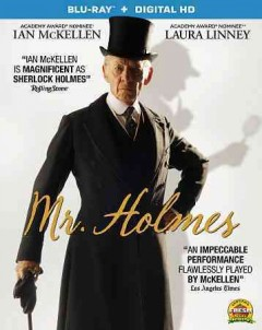 Mr. Holmes /  directed by Bill Condon ; written by Mitch Cullin, Arthur Conan Doyle ; produced by Aviv Giladi, Amy Nauiokas. - directed by Bill Condon ; written by Mitch Cullin, Arthur Conan Doyle ; produced by Aviv Giladi, Amy Nauiokas.