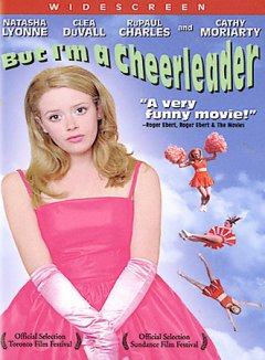 But I'm a cheerleader /  Lions Gate Films presents ; an Ignite Entertainment production ; in association with the Kushner-Locke Company and HKM Films ; screenplay by Brian Wayne Peterson ; produced by Andrea Sperling, Leanna Creel ; directed by Jamie Babbit.