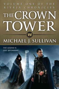 The crown tower /  Michael J. Sullivan.