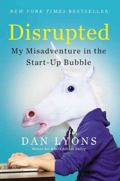Disrupted / Dan Lyons
