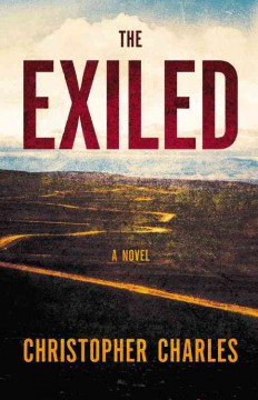 The exiled /  Christopher Charles.