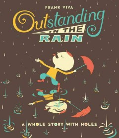 Outstanding in the rain /  Frank Viva. - Frank Viva.