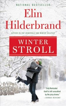 Winter stroll : a novel / Elin Hilderbrand.