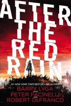 After the red rain /  Barry Lyga with Peter Facinelli and Rob DeFranco. - Barry Lyga with Peter Facinelli and Rob DeFranco.