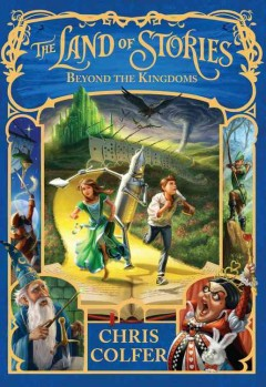 Beyond the kingdoms /  Chris Colfer ; illustrated by Brandon Dorman. - Chris Colfer ; illustrated by Brandon Dorman.