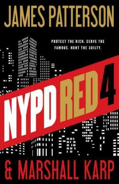 Nypd Red 4 / James Patterson and Marshall Karp - James Patterson and Marshall Karp