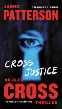 Cross justice /  James Patterson. - James Patterson.