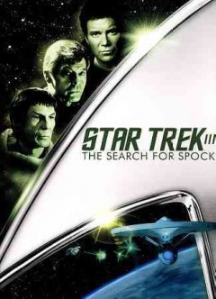 Star trek III : the search for Spock  / Paramount Pictures ; written and produced by Harve Bennett ; directed by Leonard Nimoy.