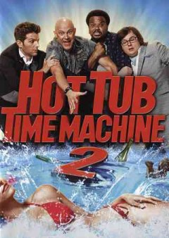 Hot tub time machine 2 /  Paramount Pictures and Metro-Goldwyn-Mayer Pictures present ; written by Josh Heald ; directed by Steve Pink.