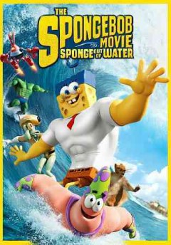 The Spongebob movie : sponge out of water / directed by Paul Tibbitt.